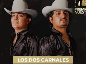 Tema 'El Envidioso' de 'Los Dos Carnales' es galardonado en Premios Lo Nuestro 2021
