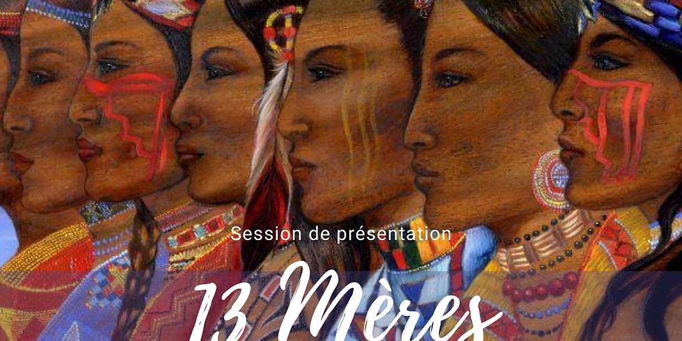 Soirée de présentation: Conseil Chamanique des 13 Gardiennes 2022