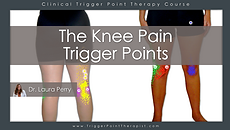 The Knee Pain Trigger Points Video