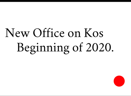 New Office on Kos - Beginning of 2020