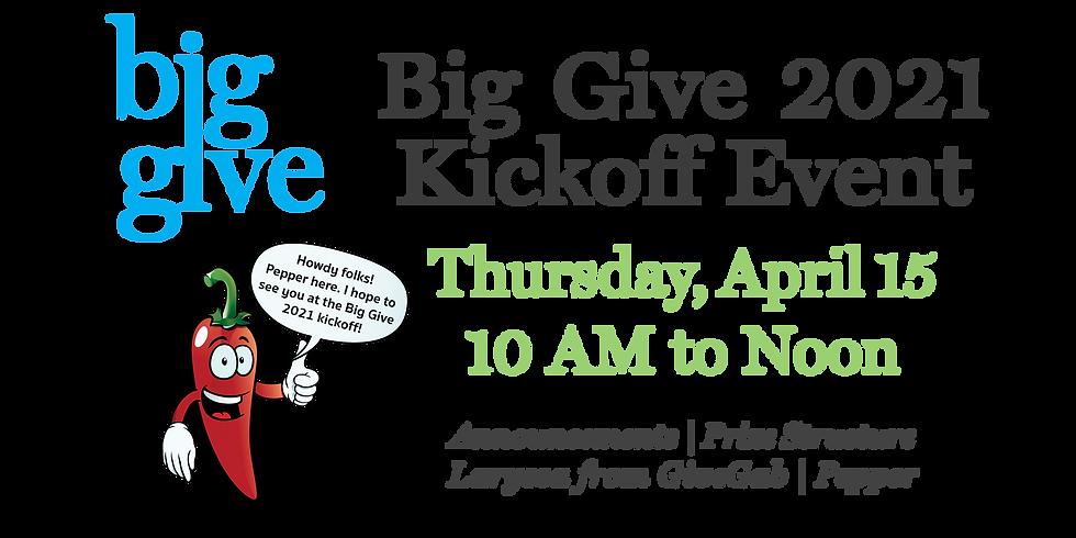 Big Give 2021 Kickoff!