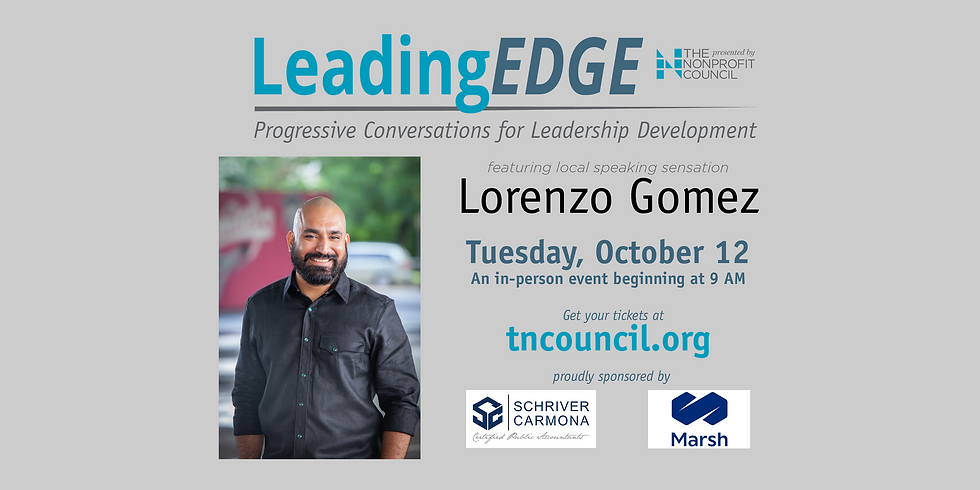 Leading Edge with Lorenzo Gomez sponsored by Schriver Carmona and Marsh