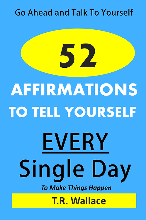 52 Affirmations To Tell Yourself