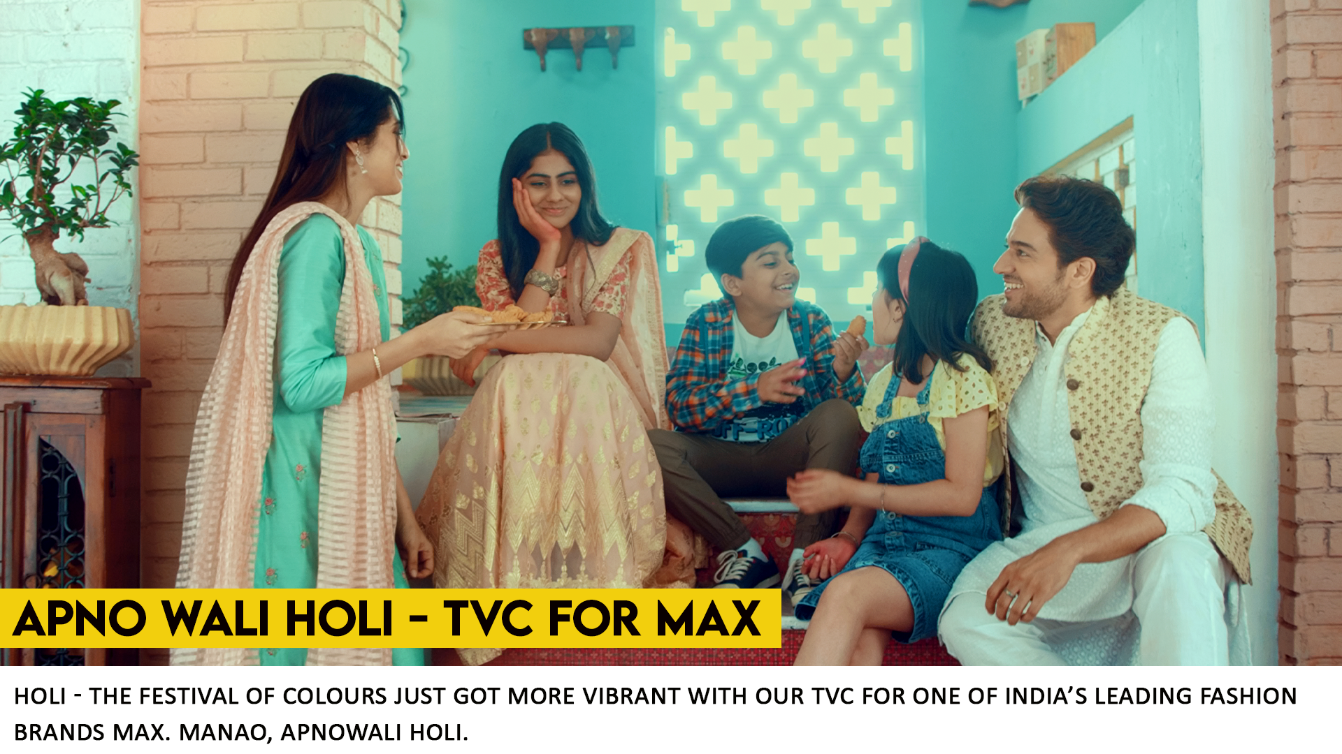 Max Apnowali Holi. TVC by What Works