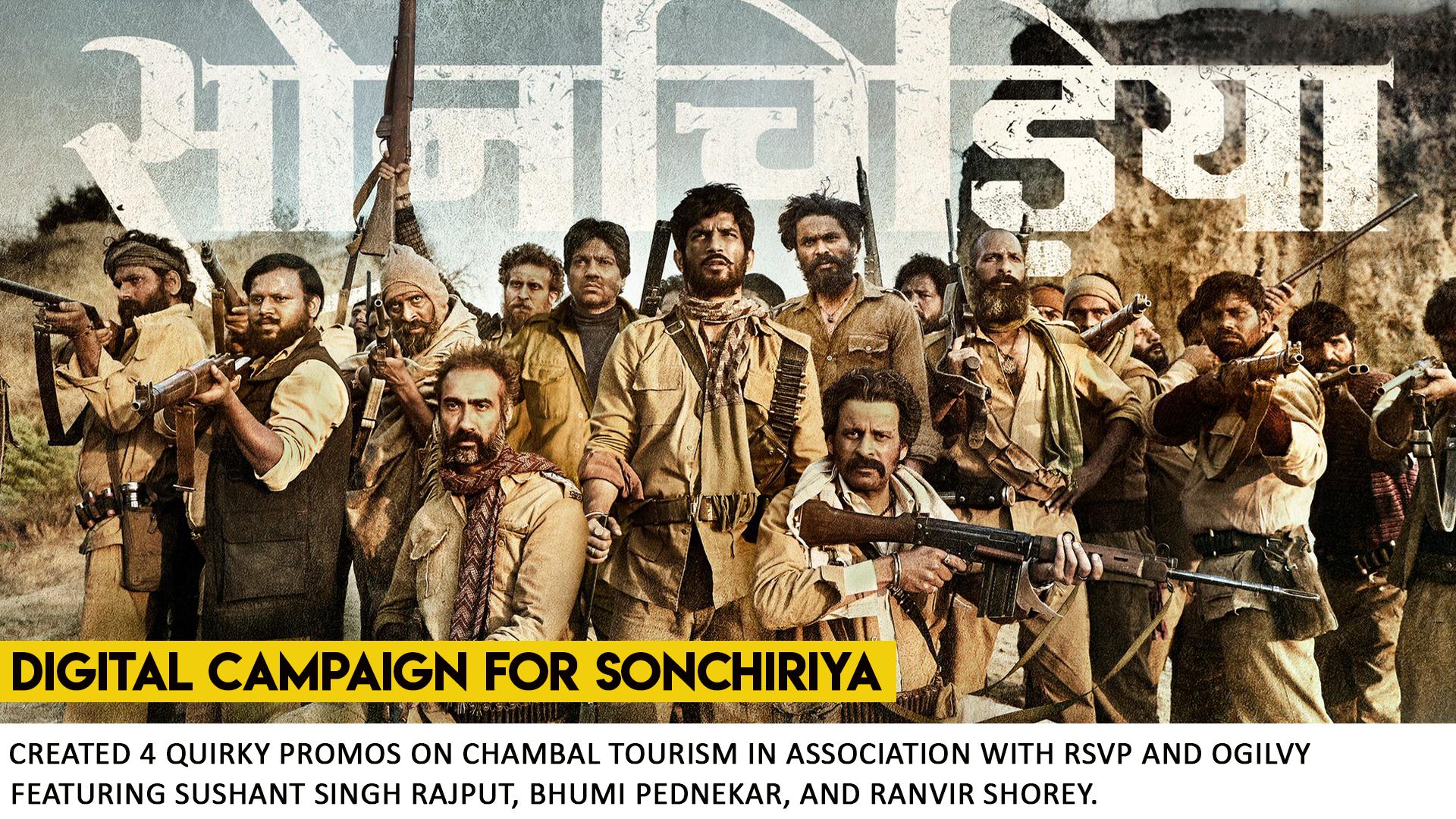 Sonchiriya Campaign by What Works