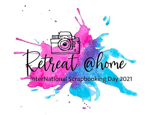International Scrapbook Day Retreat @Home 2021