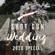 Shot Gun Wedding Special 2020.png