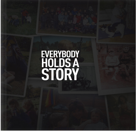 Everbody Holds A Story