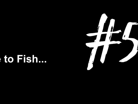 To Do Something You've Never Done | Excuse to Fish #57