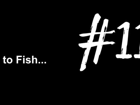 To Get Splashed by a Fish | Excuse to Fish #113