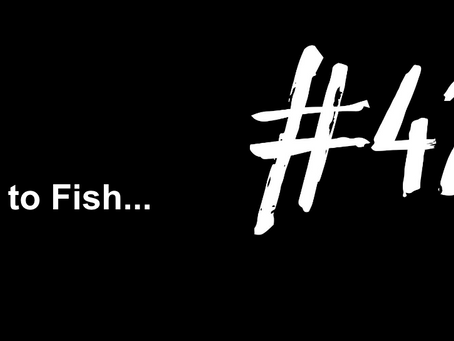 To Feel That High Again | Excuse to Fish #420