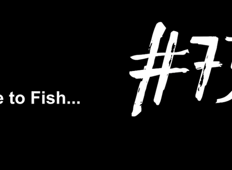 To Be Selfish | Excuse to Fish #739