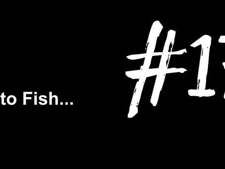To Feel the Slime Between Your Fingers | Excuse to Fish #175