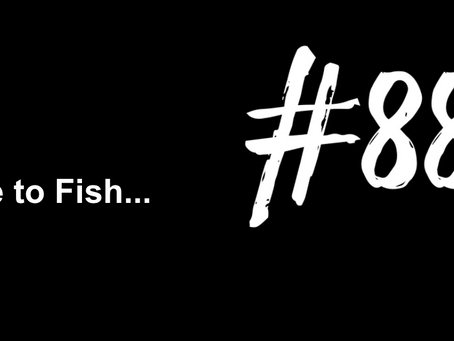 To Start Shaking to Your Very Core | Excuse to Fish #887