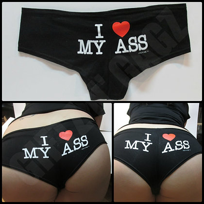 """I ♥ My Ass"" Booty Shorts"