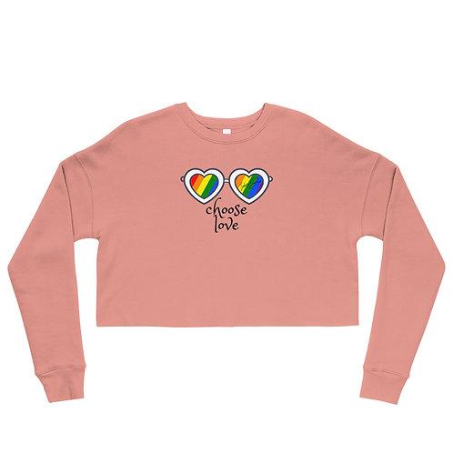 Choose Love Crop Sweatshirt