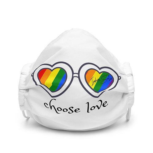 Choose Love Premium Face Mask