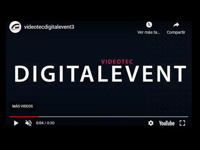Videotec Digital Event #3 VIDEOVIGILANCIA