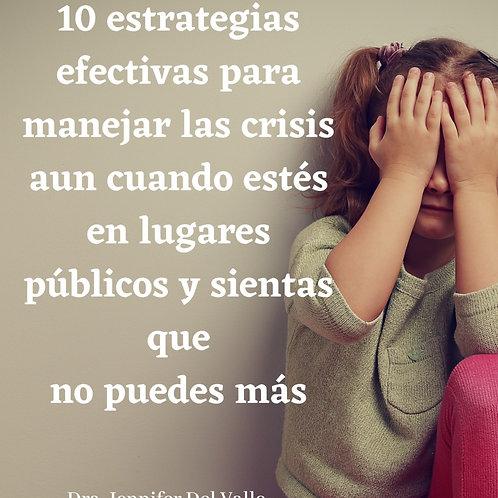 10 Estrategias para manejar y prevenir una crisis en la persona con Autismo