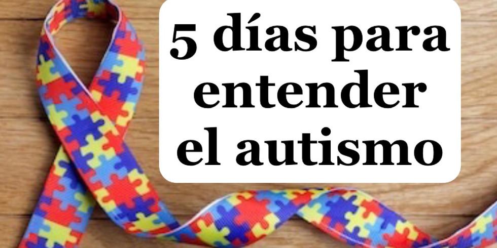 5 días para entender el autismo