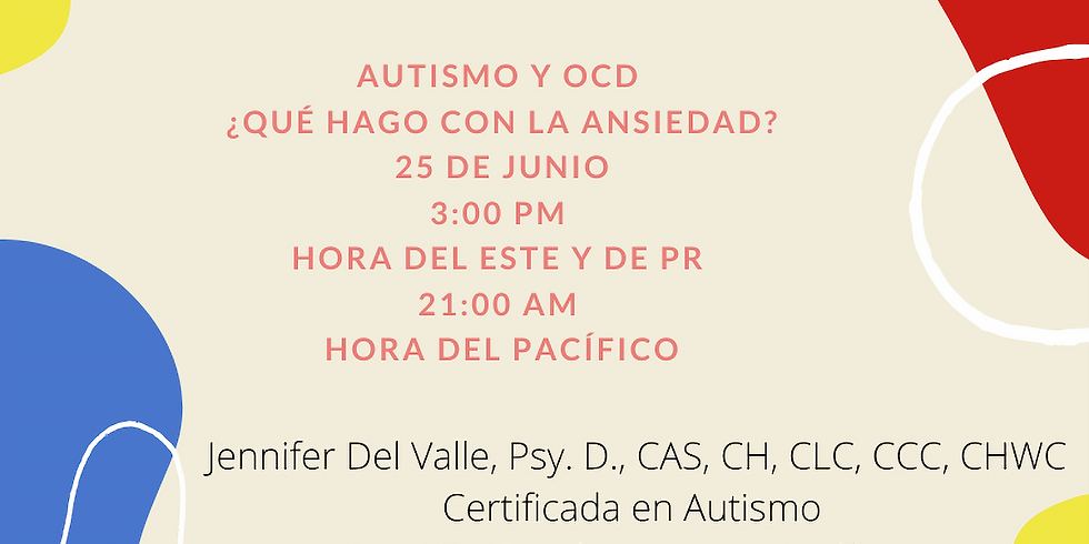 Autismo y OCD ¿Qué hago con la ansiedad?