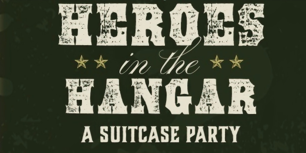 Heroes in the Hangar: A Suitcase Party Hosted by MPW (1)