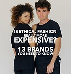 Eco-Stylist: Is Ethical Fashion Really More Expensive? 13 Brands You Need to Know