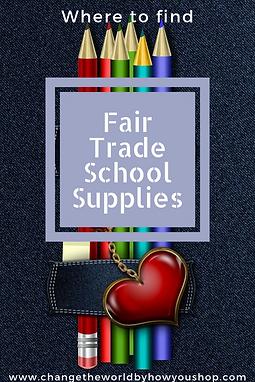 Fair Trade School Supplies & School Supplies that Give Back: A Shopping Guide