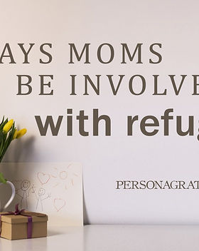 5 Ways Moms Can Be Involved With Refugees - Persona Grata Goods blog. https://personagratagoods.com/2018/06/09/5-ways-moms-can-help-refugees/