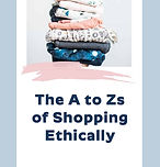Still Being Molly The A to Zs of Shopping Ethically