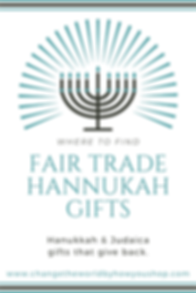 Fair Trade Hannukah Gifts and Judaica Products: A Shopping Guide from Change the World by How You Shop
