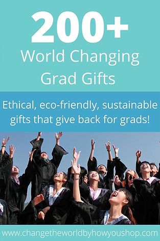 200+ World Changing Grad Gifts