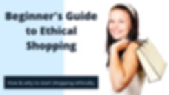 Beginner's Guide to Ethical Shopping