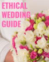 Ethical Wedding Guide. www.changetheworldbyhowyoushop.com/wedding
