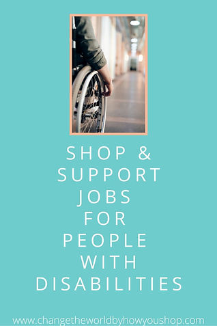 Shop & Support Jobs for People with Disabilities.
