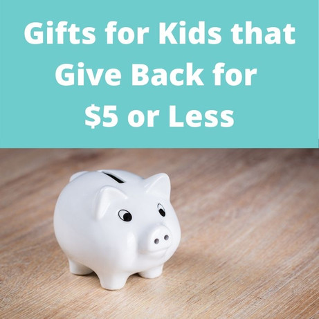 Kids Gifts <$5