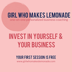 Girl Who Makes Lemonade Business Coaching.