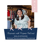 Still Being Molly Ethical Terminologies Explained Podcast