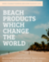 World Changing Beach Products: Where to find ethically-made & fair trade beach fashion, beach towels, beach bags & more.