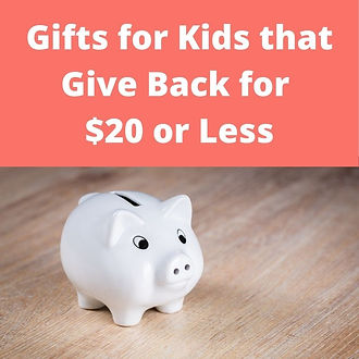Gifts for Kids that Give Back for $20 or Less:  Find affordable ethical and fair trade gifts that give back for kids.
