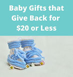 Baby Gifts that Give Back for $20 or Les