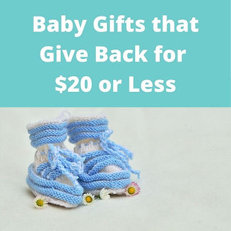 Baby Gifts that Give Back for $20 or Less: Budget Friendly ethical, handcrafted and fair trade baby gifts.