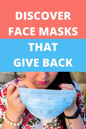 Face Masks that Give Back.  Handmade and fair trade face masks that give back to help struggling families around the world. Change the World by How You Shop