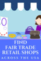 U.S. Fair Trade Retail Stores Guide from Change the World by How You Shop