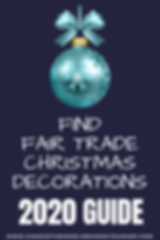 2020 Fair Trade Christmas Decorations: A Shopping Guide to Help You Find Handmade Christmas Ornaments that Give Back.