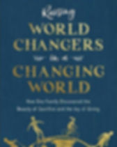 """""""Raising Wold Changers in a Changing World"""" by Kristen Welch. https://mercy-house.myshopify.com/collections/books-stationary"""