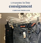 Fairly Southern Why I Buy Consignment.