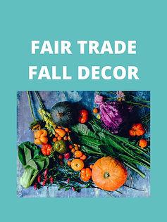 Fair Trade Fall Decor