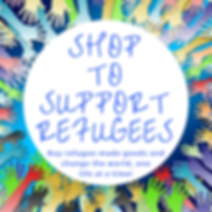 Shop to Support Refugees. But refugee-made goods and change the word, one life at a time.