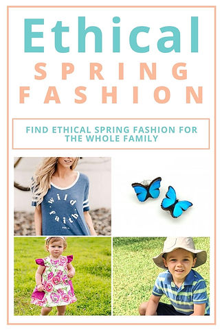 Ethical Spring Fashion for the Whole Family
